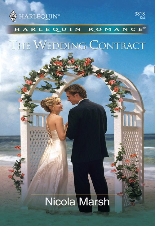 The Wedding Contract (Mills & Boon Cherish): First edition