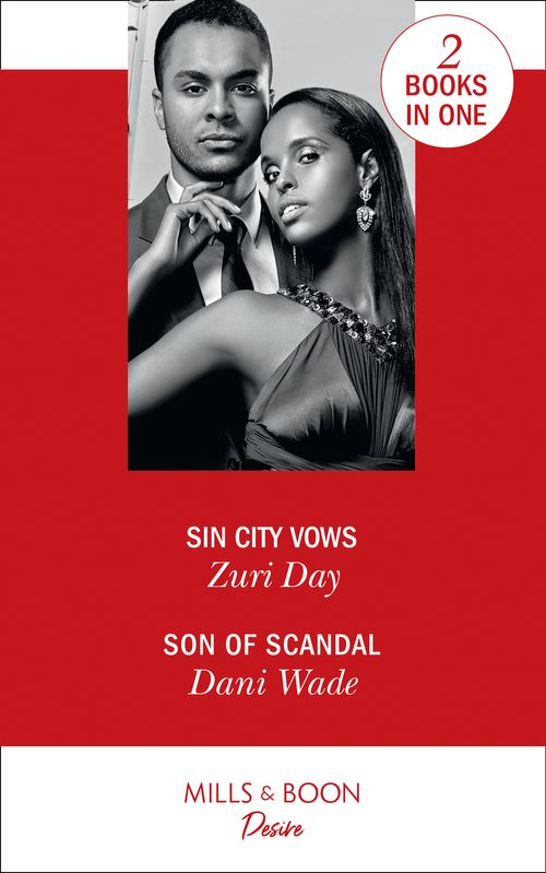 Sin City Vows: Sin City Vows (Sin City Secrets) / Son of Scandal (Savannah Sisters)
