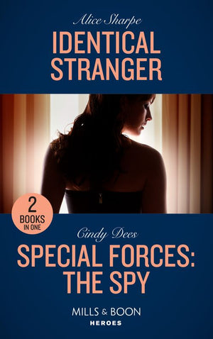 Identical Stranger: Identical Stranger / Special Forces: The Spy (Mission Medusa) (Mills & Boon Heroes)