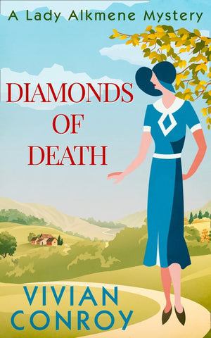 A Lady Alkmene Cosy Mystery - Diamonds of Death (A Lady Alkmene Cosy Mystery, Book 2): First edition