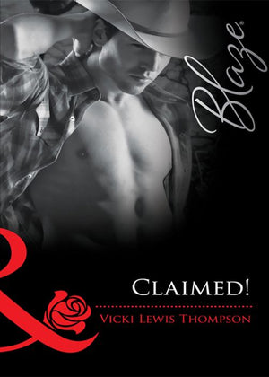 Sons of Chance - Claimed! (Mills & Boon Blaze) (Sons of Chance, Book 3): First edition