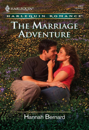The Marriage Adventure (Mills & Boon Cherish): First edition