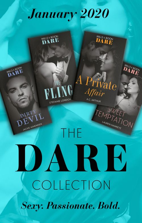 The Dare Collection January 2020: Dirty Devil (Billion $ Bastards) / The Fling / Sweet Temptation / A Private Affair (Mills & Boon e-Book Collections)