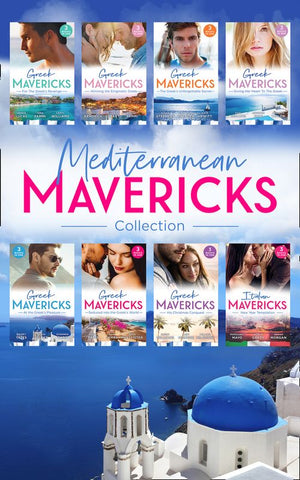 Mediterranean Mavericks: Greeks (Mills & Boon e-Book Collections)
