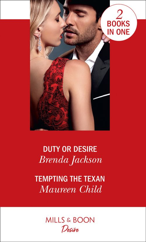Duty Or Desire: Duty or Desire / Tempting the Texan (Texas Cattleman's Club: Inheritance)