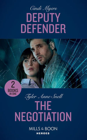 Deputy Defender: Deputy Defender (Eagle Mountain Murder Mystery) / The Negotiation (The Protectors of Riker County) (Mills & Boon Heroes)
