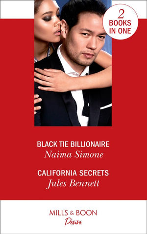 Black Tie Billionaire / California Secrets: Black Tie Billionaire (Blackout Billionaires) / California Secrets (Two Brothers)