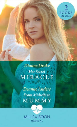 Her Secret Miracle: Her Secret Miracle / From Midwife to Mummy