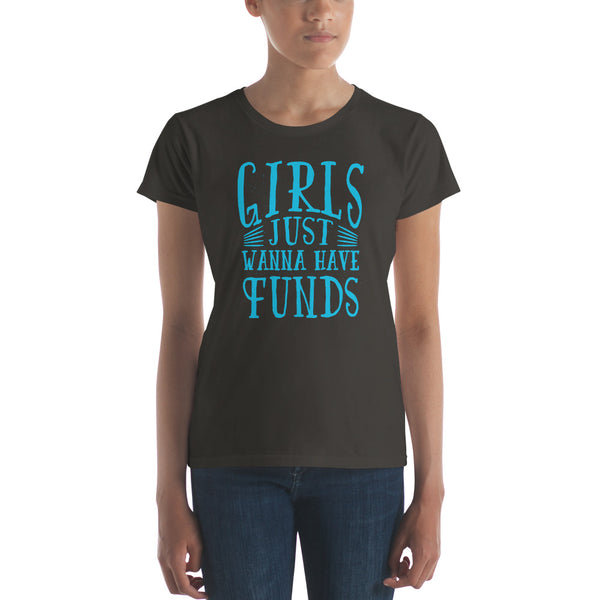 women girls want funds Women's short sleeve t-shirt - Khakithreads