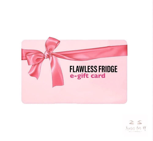 GIFT CARD - FLAWLESS FRIDGE - LensesForU