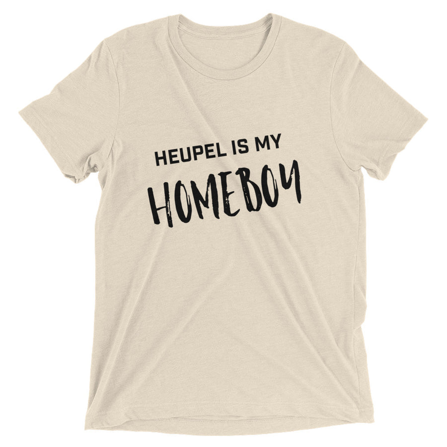 Unisex Heupel is my Homeboy Tee - Eola Apparel