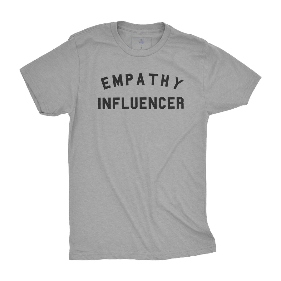 Empathy Influencer | Adult Tees