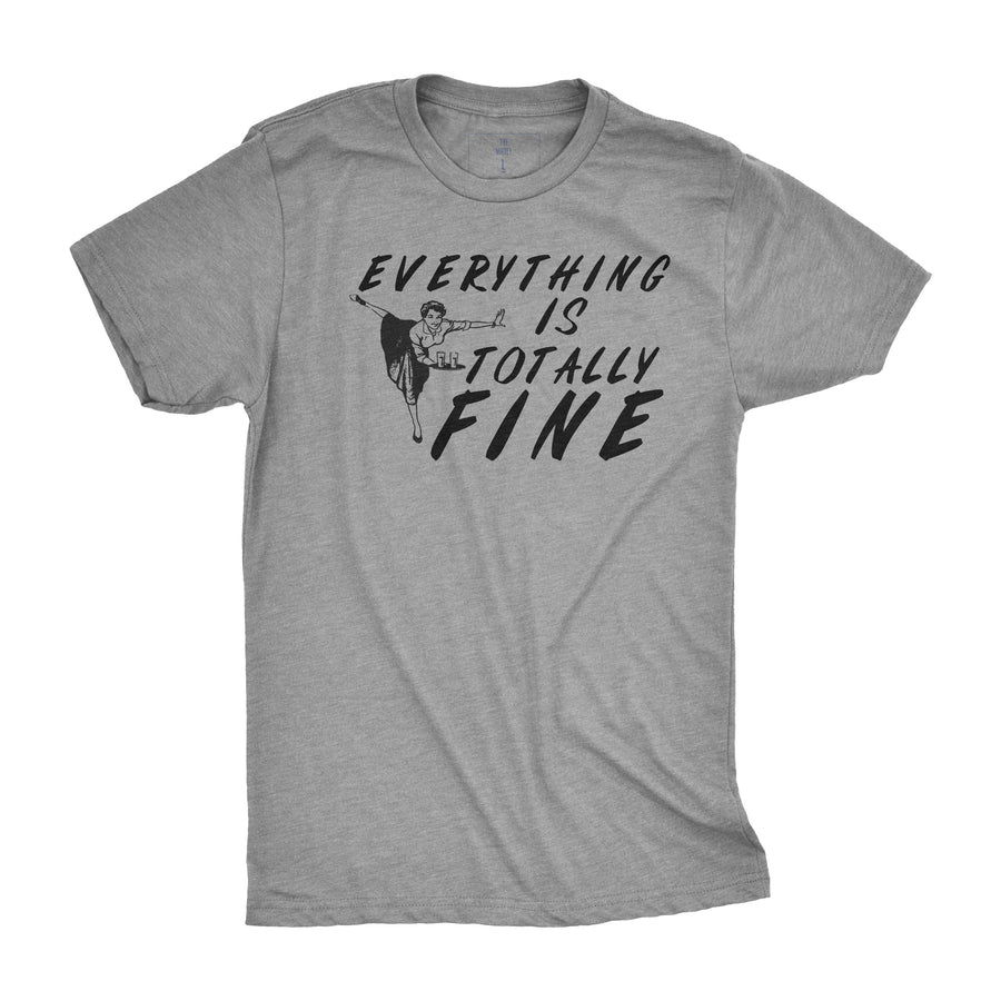Everything is Totally Fine | Adult Tee