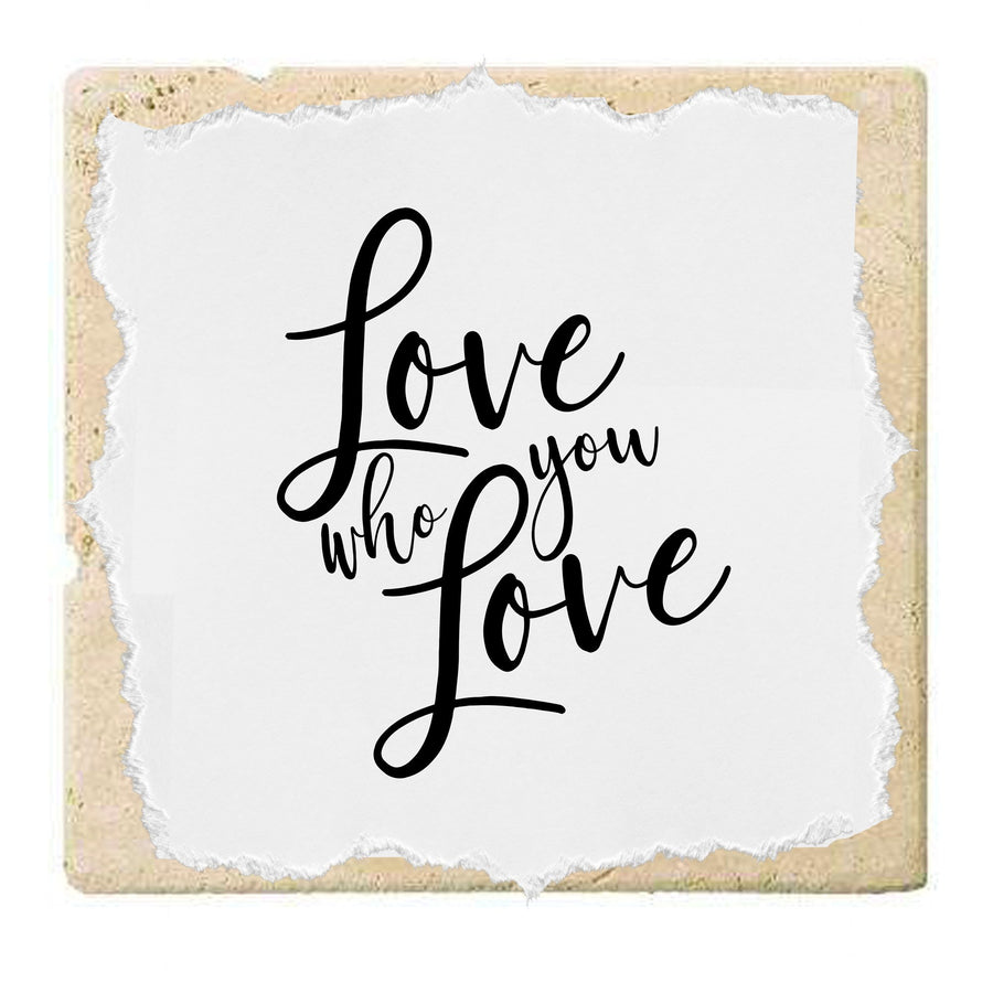 Love Who You Love | Coaster