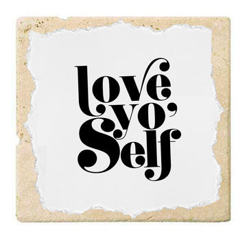 Love Yo' Self | Coaster