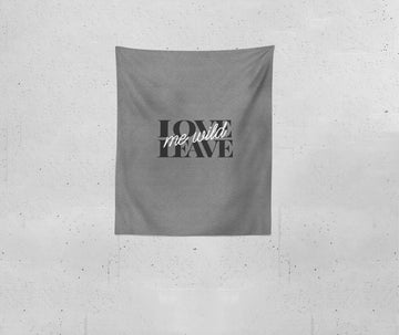 Love Me Leave Me Wild | Blanket