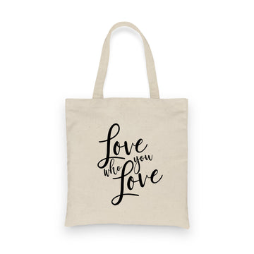 Love Who You Love | Tote