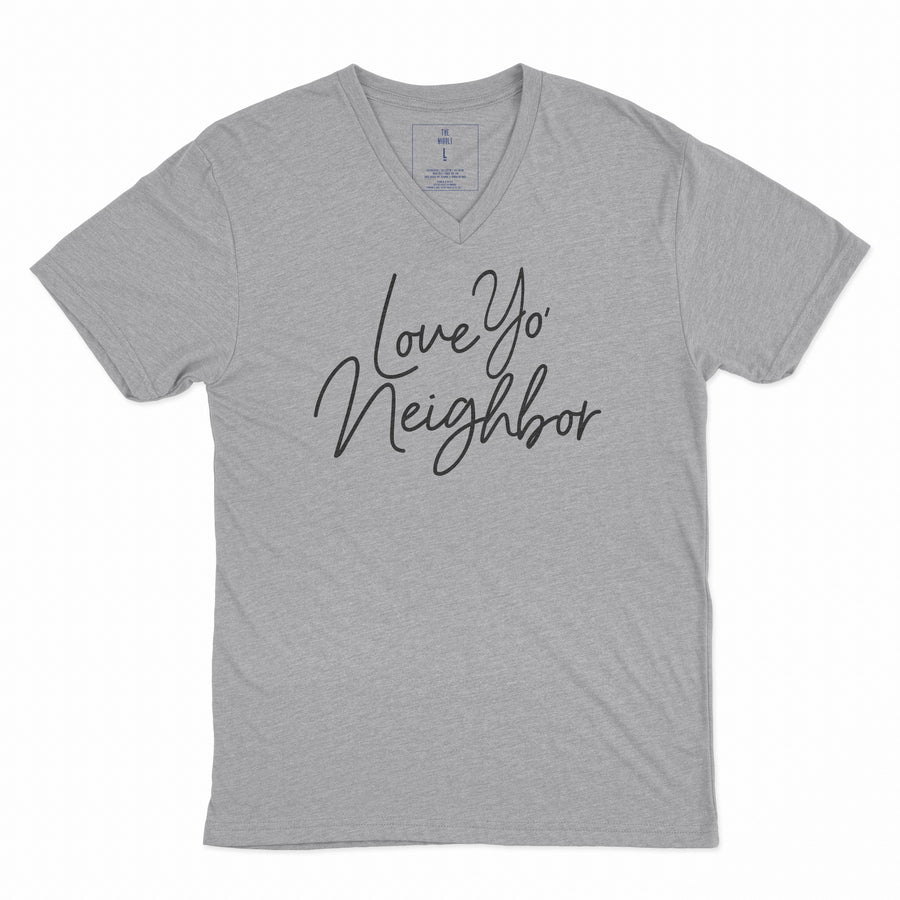 Love Yo' Neighbor | Adult Unisex Vee