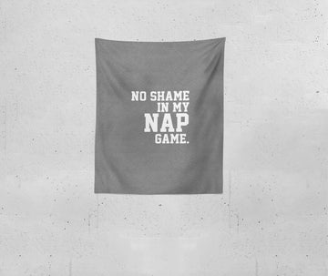 No Shame in My Nap Game | Blanket