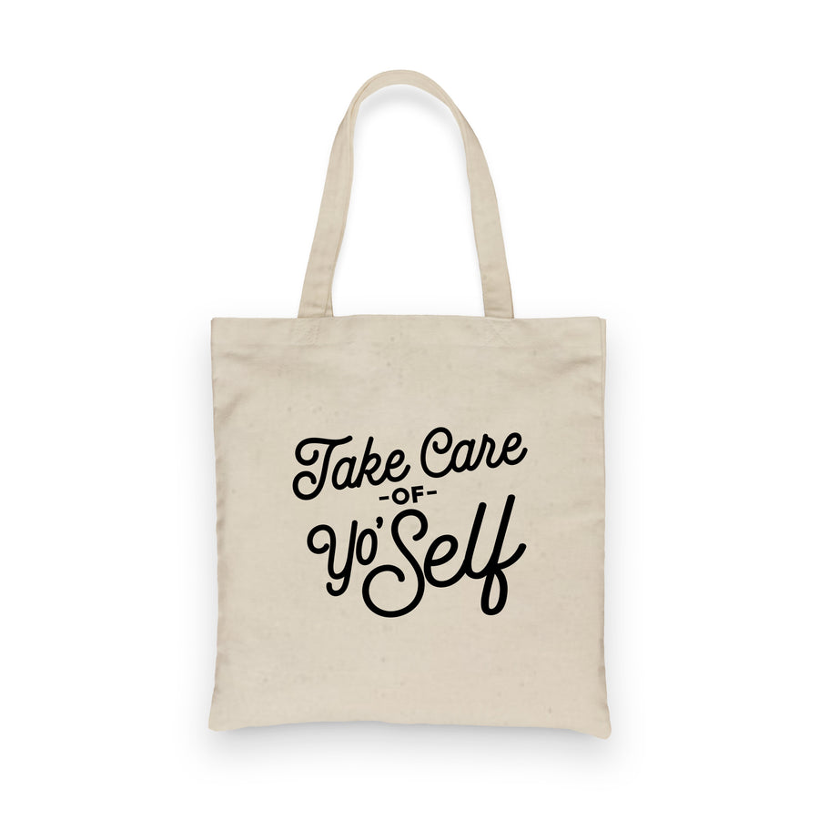Take Care of Yo'Self |  Tote
