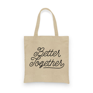 Better Together | Tote