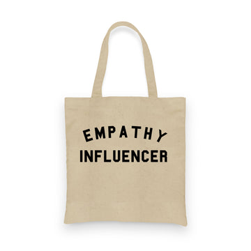 Empathy Influencer | Tote
