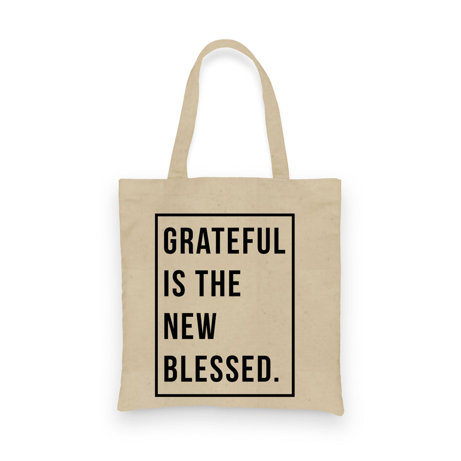 Grateful is the New Blessed | Tote