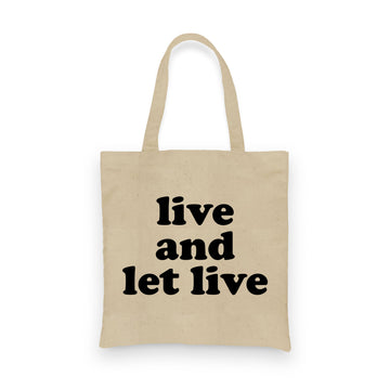 Live and Let Live | Tote
