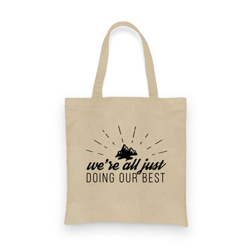 We're All Just Doing Our Best | Tote
