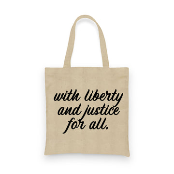 With Liberty and Justice for All | Tote