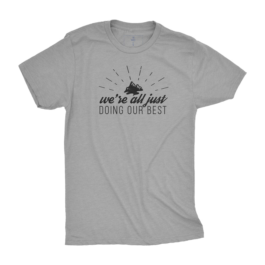 We're All Just Doing Our Best | Adult Tees