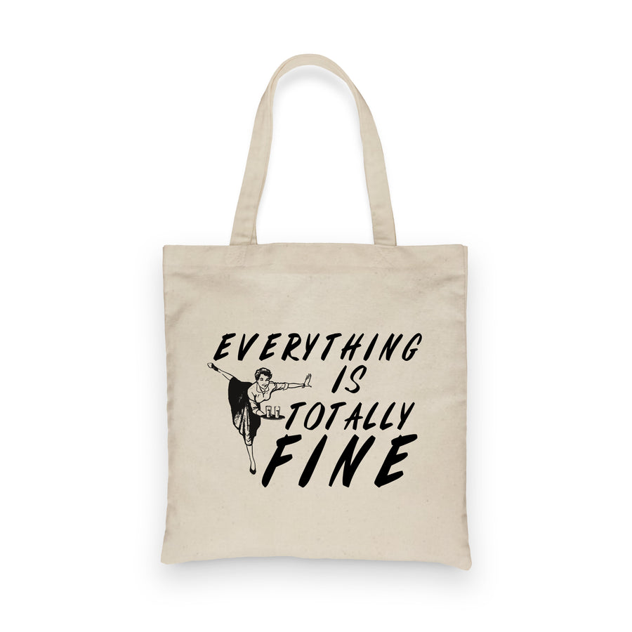 Everything is Totally Fine | Tote