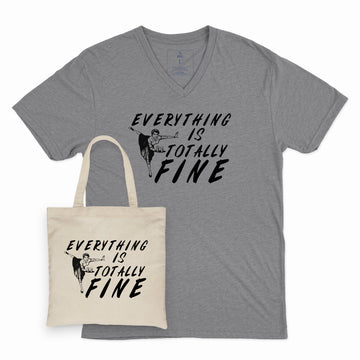 Everything is Totally Fine | Adult Vee and Tote Combo