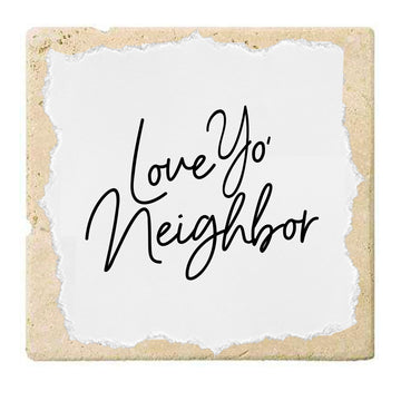 Love Yo' Neighbor | Coaster
