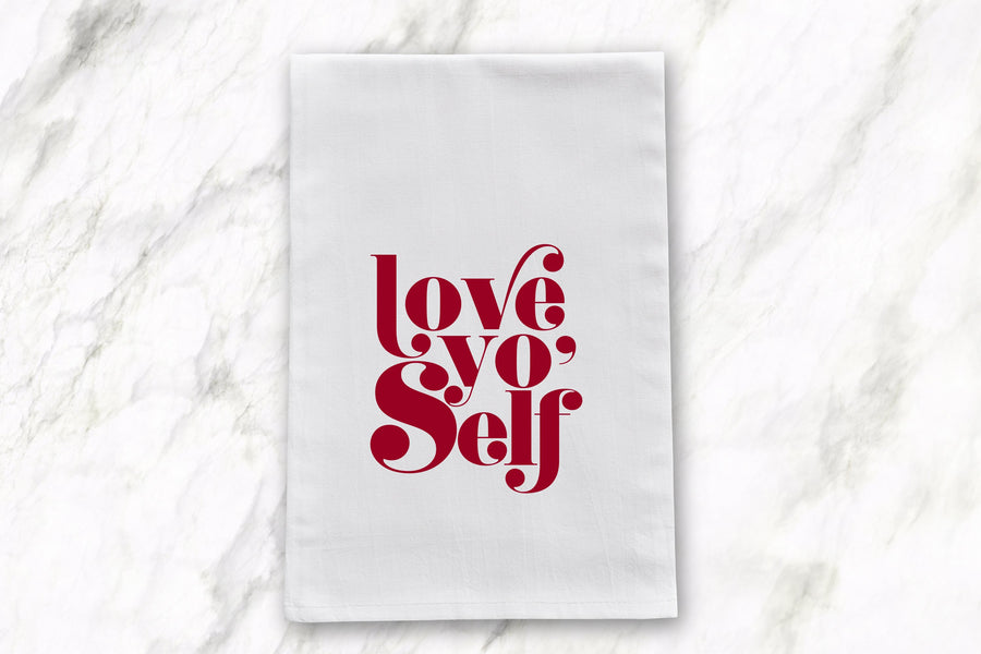 Love Yo' Self | Tea Towel