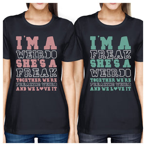 Weirdo Freak BFF Matching Shirts Womens Navy Gift For Teen Girls