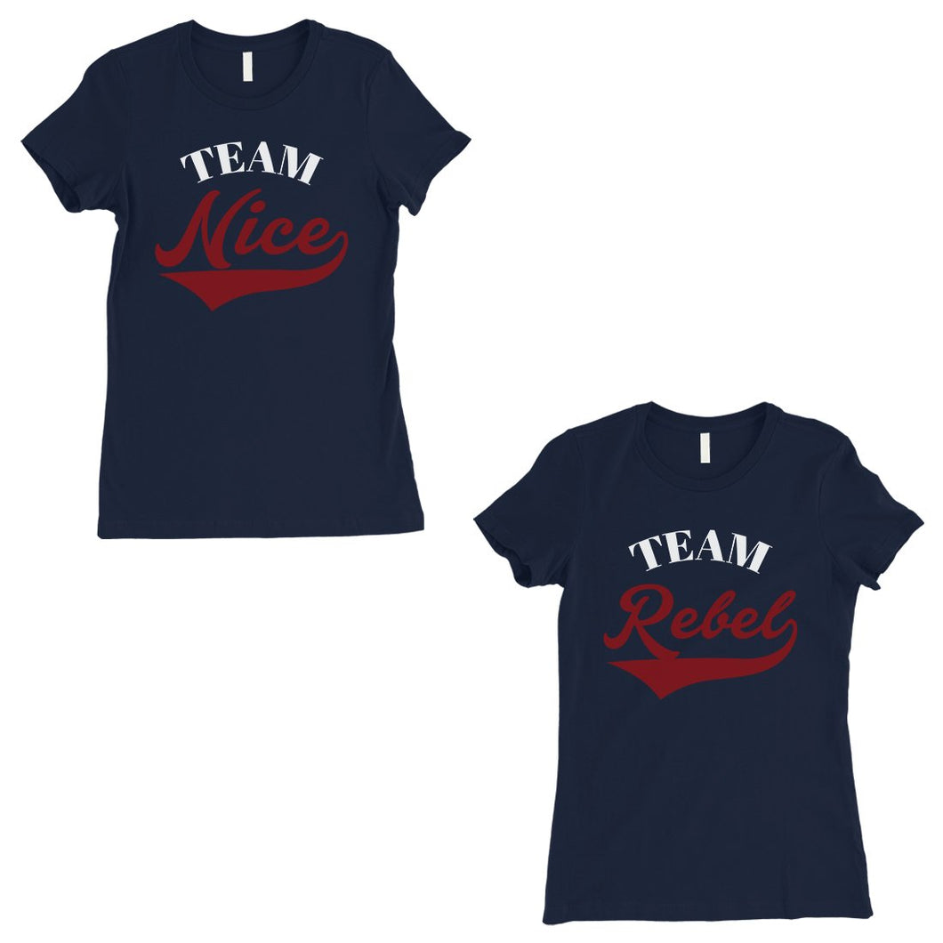 Team Nice Team Rebel BFF Matching Gifts Womens Navy Graphic Tee