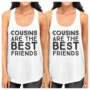 Cousins Are The Best Friends BFF Matching White Tank Tops