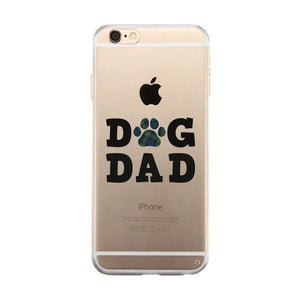 Dog Dad Clear Case Loyal Cute Loving Father's Day Gift For Fathers