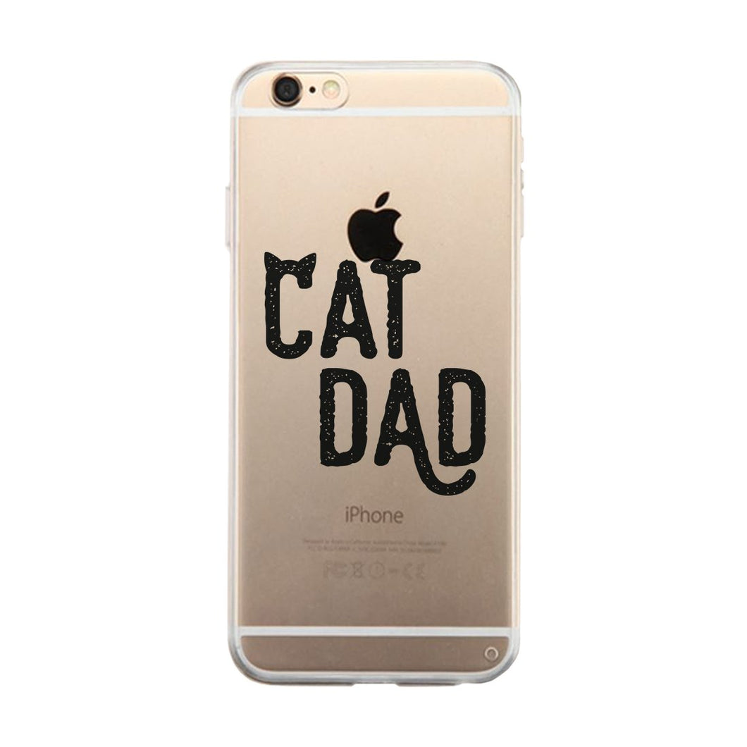 Cat Dad Clear Case Creative Positive Sweet Great For All Fathers