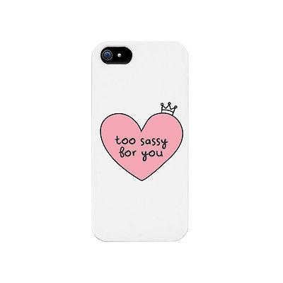 Too Sassy For You Funny Phone Case Cute Graphic Design Printed Phone Cover