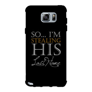 Stealing Last Name-RIGHT Phone Case Couples Engagement Gift For Her