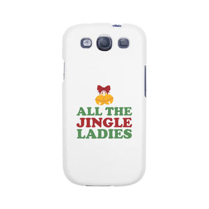 All The Jingle Ladies White Phone Case