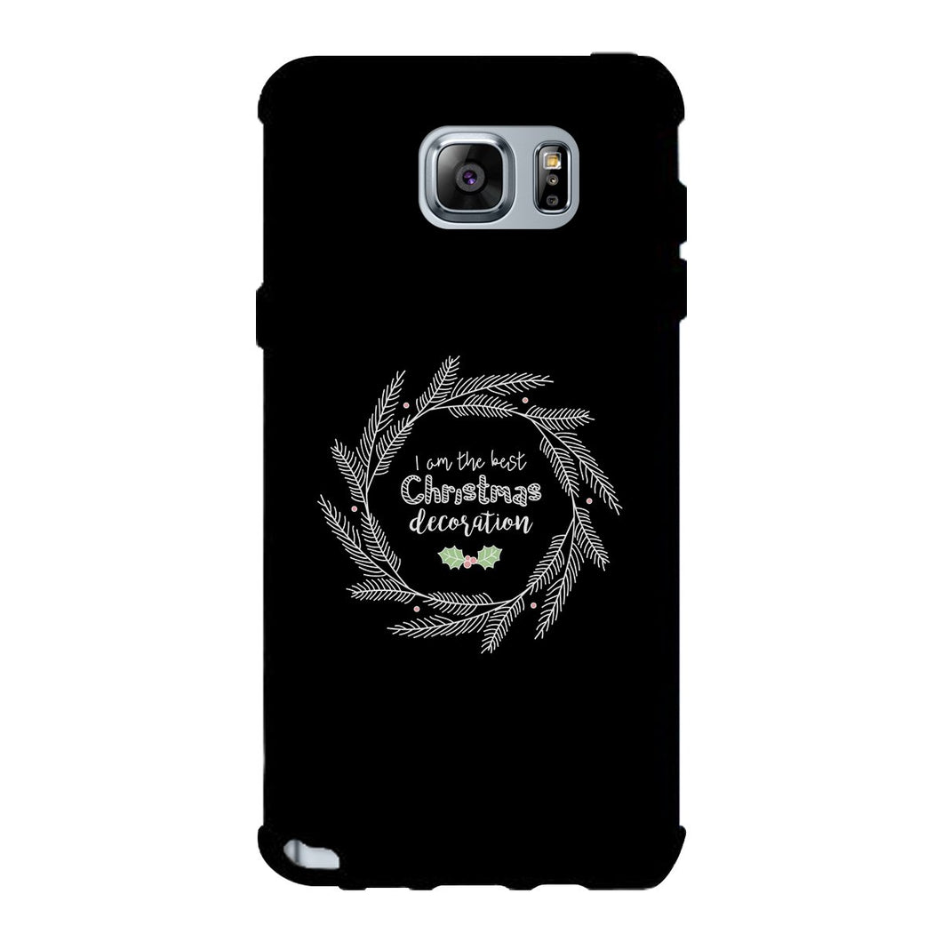 I Am The Best Christmas Decoration Wreath Black Phone Case