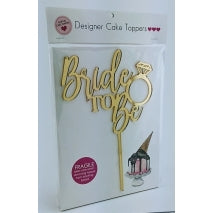 Acrylic Cake Topper - BRIDE TO BE (Gold)
