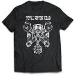 Total Piston Head Biker T-Shirt