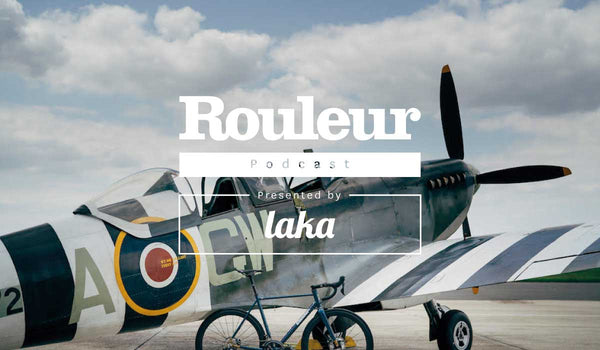 Rouleur podcast: Desire in a Spitfire