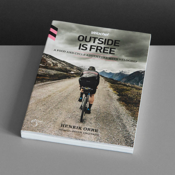 Vélochef - Outside is Free | Henrik Orre