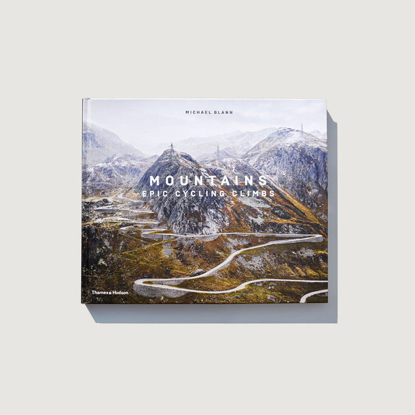 Mountains: Epic Cycling Climbs - Expanded Edition - Michael Blann - Rouleur