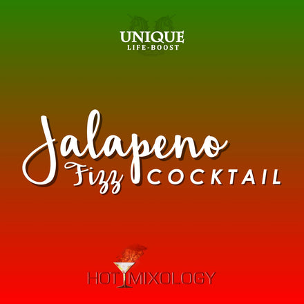 UNIQUE LIFE-BOOST x HOTMIXOLOGY // Jalapeño Fizz Cocktail